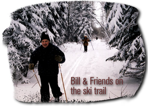 Bill and Friends on the ski trail - Porcupine Forest